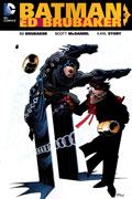 BATMAN BY ED BRUBAKER TP VOL 01