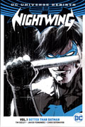 NIGHTWING TP VOL 01 BETTER THAN BATMAN (REBIRTH)