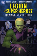 LEGION OF SUPER HEROES VOL 1 TEENAGE REVOLUTION TP
