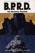 BPRD VOL 6 UNIVERSAL MACHINE TP