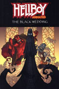 HELLBOY ANIMATED VOL 1 BLACK WEDDING TP