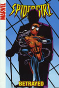 SPIDER-GIRL VOL 7 BETRAYED DIGEST TP