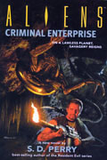 ALIENS CRIMINAL ENTERPRISE MMPB NOVEL