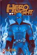 HERO BY NIGHT VOL 1 HC