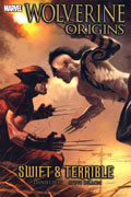 WOLVERINE ORIGINS VOL 3 SWIFT & TERRIBLE TP