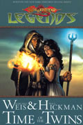 DRAGONLANCE LEGENDS TP VOL 01 TIME OF THE TWINS