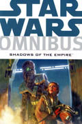 STAR WARS OMNIBUS SHADOWS OF EMPIRE VOL 1 TP