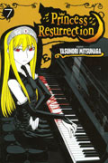 PRINCESS RESURRECTION VOL 7 GN
