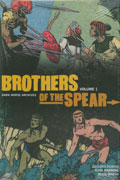 BROTHERS OF THE SPEAR ARCHIVES HC VOL 01