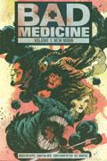 BAD MEDICINE TP VOL 01