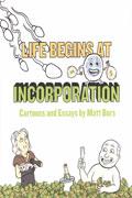 LIFE BEGINS AT INCORPORATION GN (MR)