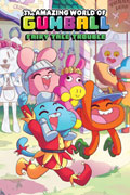 AMAZING WORLD GUMBALL ORIGINAL GN VOL 01 FAIRY TALE TROUBLE