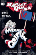 HARLEY QUINN HC VOL 06 BLACK WHITE & RED ALL OVER