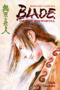 BLADE OF THE IMMORTAL VOL 6 DARK SHADOWS TP