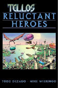 TELLOS VOL 1 RELUCTANT HEROES TP
