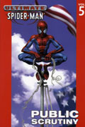 ULTIMATE SPIDER-MAN VOL 5 PUBLIC SCRUTINY TP