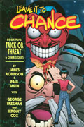 LEAVE IT TO CHANCE VOL 2 TRICK OR THREAT HC