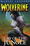 WOLVERINE LEGENDS VOL 3 LAW OF THE JUNGLE TP