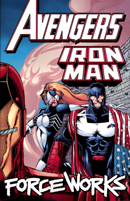 AVENGERS IRON MAN TP FORCE WORKS