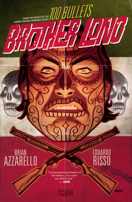 100 BULLETS BROTHER LONO TP (MR)