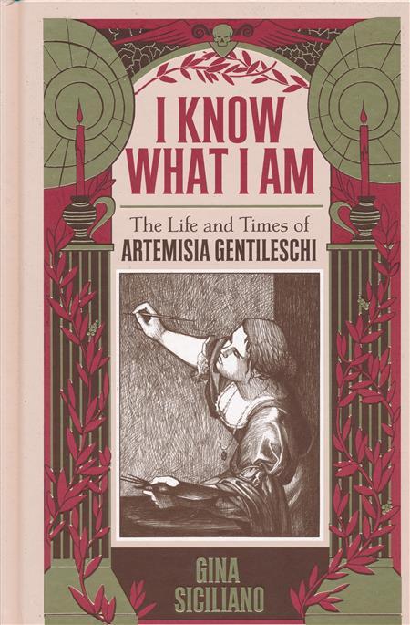 I KNOW WHAT I AM HC TRUE STORY ARTEMISIA GENTILESCHI (C: 0-1