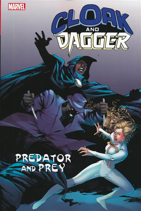 CLOAK AND DAGGER TP PREDATOR AND PREY
