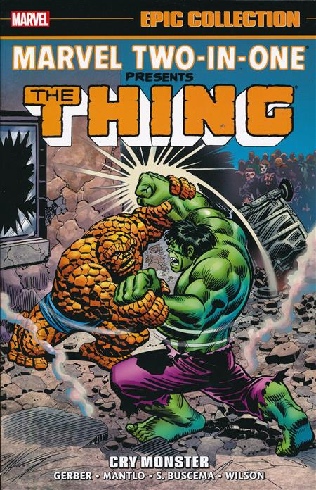 MARVEL TWO IN ONE EPIC COLLECTION TP CRY MONSTER
