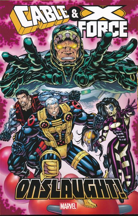 CABLE & X-FORCE TP ONSLAUGHT