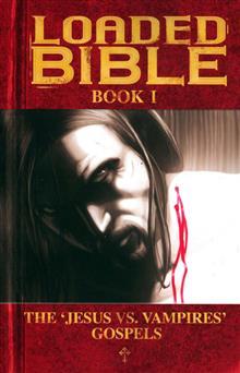 LOADED BIBLE VOL 1 TP (MR)