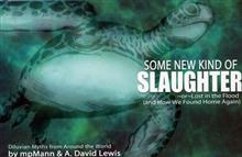 SOME NEW KIND OF SLAUGHTER HC (MR)