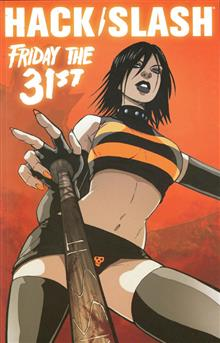 HACK SLASH VOL 03 FRIDAY THE 31ST TP (IMAGE ED)