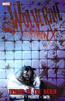 WOLVERINE WEAPON X TP VOL 02 INSANE IN BRAIN