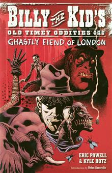 BILLY THE KID OLD TIMEY ODDITIES TP VOL 02 FIEND OF LONDON