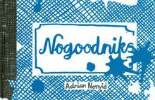 NOGOODNIKS HC (MR)