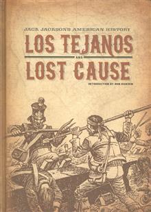 JACK JACKSON AMERICAN HISTORY TEJANOS CAUSE HC