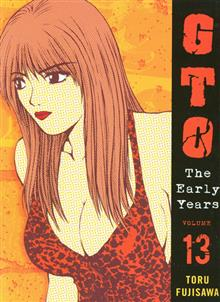 GTO EARLY YEARS GN VOL 13 (OF 15) (MR)