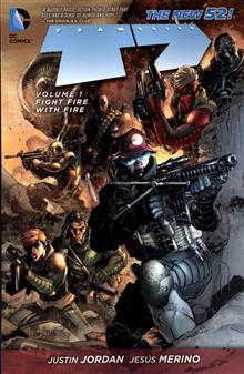 TEAM 7 TP VOL 01 FIGHT FIRE WITH FIRE (N52)