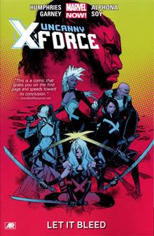 UNCANNY X-FORCE TP VOL 01 LET IT BLEED NOW