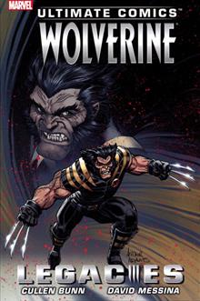 ULTIMATE COMICS WOLVERINE TP LEGACIES