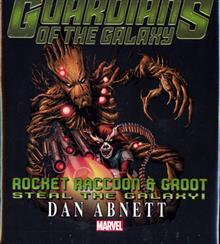 GOTG ROCKET RACCOON GROOT STEAL GALAXY NOVEL HC