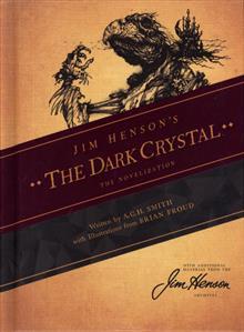 JIM HENSONS DARK CRYSTAL HC NOVEL