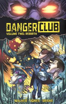 DANGER CLUB TP VOL 02 REBIRTH