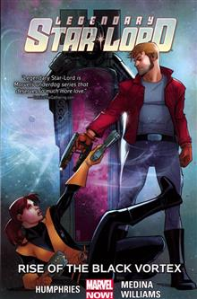 LEGENDARY STAR-LORD TP VOL 02 RISE OF BLACK VORTEX