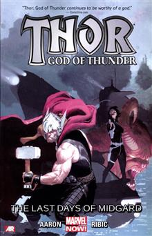 THOR GOD OF THUNDER TP VOL 04 LAST DAYS OF MIDGARD