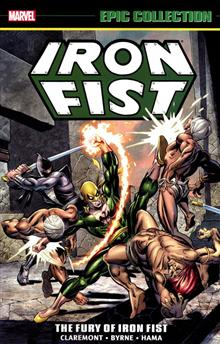 IRON FIST EPIC COLLECTION TP FURY OF IRON FIST