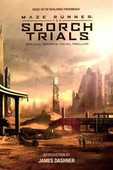 MAZE RUNNER OFFICAL PRELUDE GN SCORCH TRIAL VOL 01