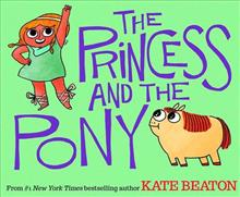 PRINCESS & THE PONY YR HC