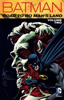 BATMAN THE ROAD TO NO MANS LAND TP VOL 02
