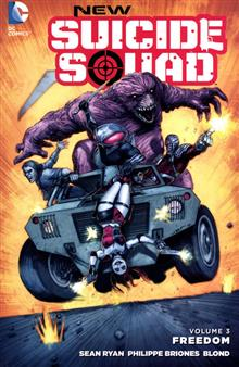 NEW SUICIDE SQUAD TP VOL 03 FREEDOM