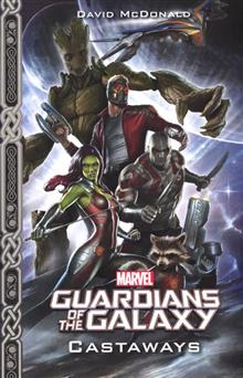 MARVELS GUARDIANS OF THE GALAXY CASTAWAYS PROSE NOVEL
